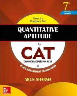 How to Prepare for Quantitative Aptitude for the (CAT) 7 Edition