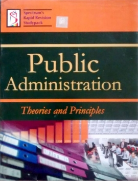 Public Administration Theories and Principles