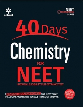 Arihant 40 Days Chemistry for NEET
