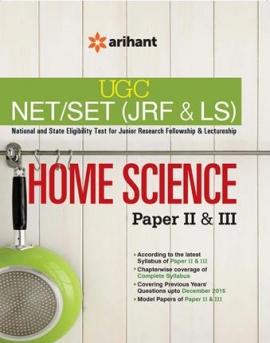 Arihnat UGC NET/SET (JRF & LS) HOME SCIENCE Paper II & III