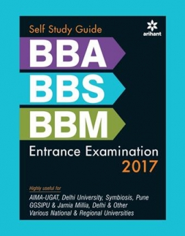 Arihant Self Study Guide BBA/BBS/BBM Entrance Examination 2017