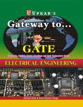 Upkar Gateway to……..Gate (Electrical Engineering)