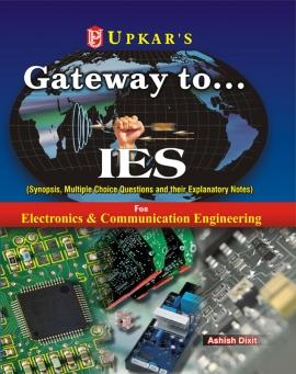 Upkar Gateway to……..IES Electronics & communication Engineering