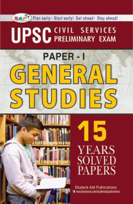 SAP UPSC Civil Services Preliminary Exam Paper I GS 15 yrs Solved Papers