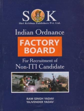 Indian Ordnance Factory Board For Recruitment Non -I.T.I Candidate