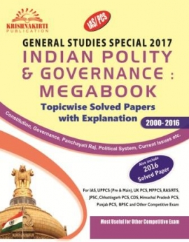 Indian Polity & Governance : Topicwisw Solved Paper With Explanation (2000 - 2016)