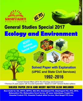 General Studies Special 2016 Ecology & Environment Solved Papers 1992-2016