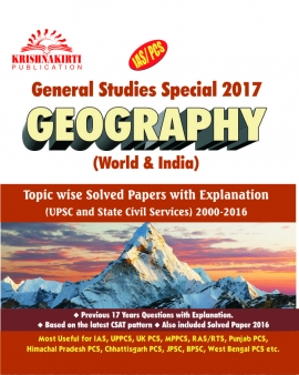 General Studies Geography Topikwise Solved Papers (2000 To 2016)