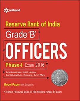 Reserve Bank Of India Officers Grade ' B ' Examination Phase - I