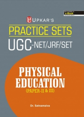 Practice Sets UGC-NET/JRF/SET Physical Education (Paper-II & III)