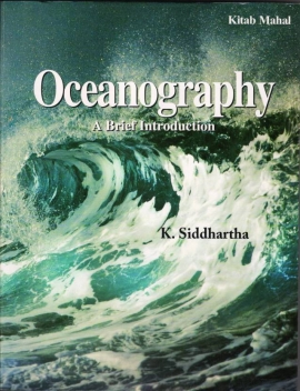 Oceanography A Brief Introduction By K.Siddhartha