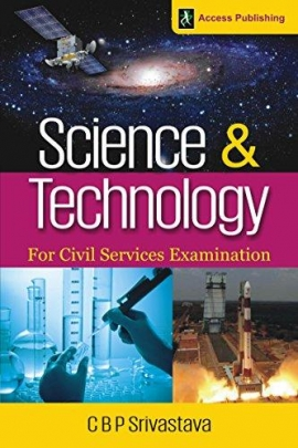 Science And Technology For Civil Services Examination