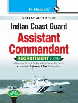 Indian Coast Guard : Assistant Commandant Recruitment Exam Guide