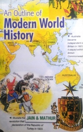 An Outline Of Modern World History By Jain & Mathur