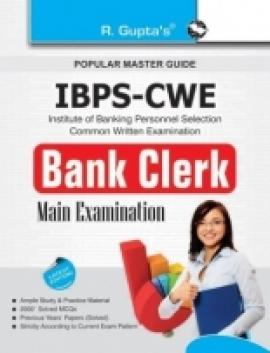R Gupta IBPS-CWE Bank Clerk Main Examination Guide