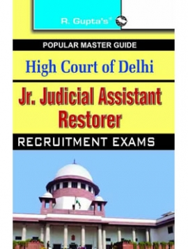 High Court of Delhi: Jr Judicial Assistant (Technical) Recruitment Exam Guide