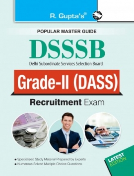 DSSSB: DASS Grade II (Tier-I and Tier-II) Recruitment Exam Guide