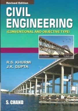 Civil Engineering By R.S.Khurmi & J.K.Gupta