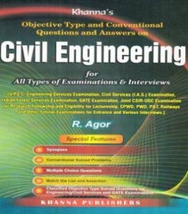 Civil Engineering For All Type Of Examination & Interview By R Agor