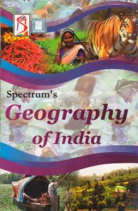 Spectrum's Geography Of India
