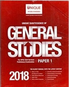 Unique Quintessence of General studies For UPSC Civil Services Preliminary examination Paper - I 2018