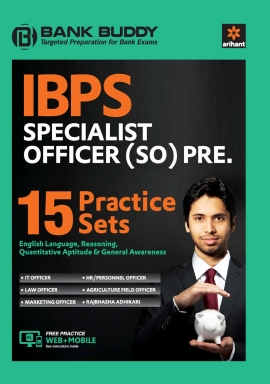 15 PRACTICE SETS IBPS Specialist Officer (SO) Prelim Exam 2018