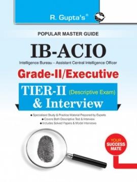 R Gupta IB-ACIO-Grade-II Executive Tier-II & Interview
