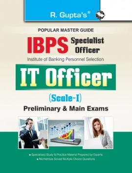 IBPS: IT Officer (Scale I) Preliminary & Main Exam Guide