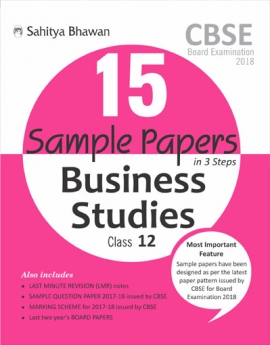 CBSE Board Examination 15 Sample Papers Business Studies Class-12 (2018)