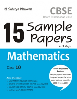 CBSE Board Examination 15 Sample Papers in 3 Steps Mathematics Class-10 (2018)