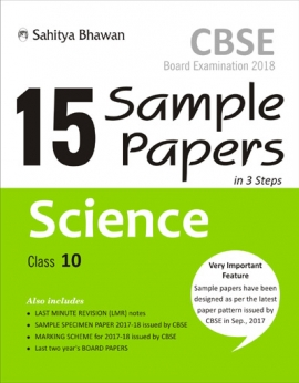 CBSE Board Examination 15 Sample Papers in 3 Steps Science Class-10 (2018)