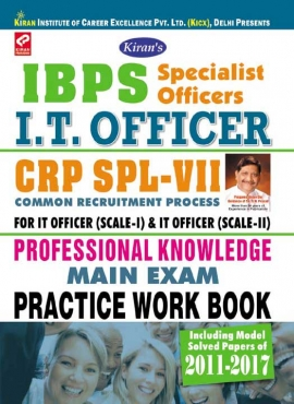 Kiran IBPS Specialist Officers I.T.Officer Main Exam Practice Work Book