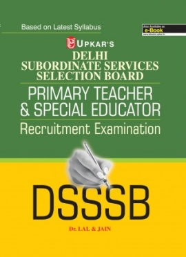 Delhi SSSB Primary Teacher & Special Educator Recruitment Examination