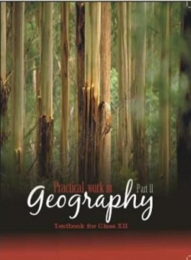 NCERT Practical Work In Geography (Class 12)