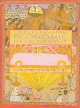 NCERT Understanding Economic Development Textbook For Class- 10