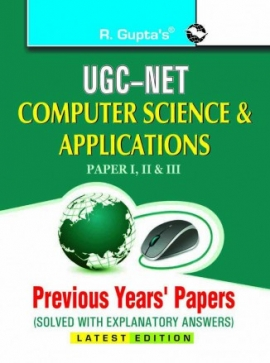 UGC-NET: Computer Sciences & Applications Previous Years Papers (Solved)