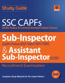 SSC CAPFs Sub Inspector and Assistant Sub Inspector 2018