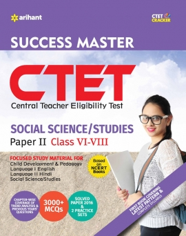 CTET Success Master Paper-II Teacher Selection for Class VI-VIII SOCIAL STUDIES/SCIENCE