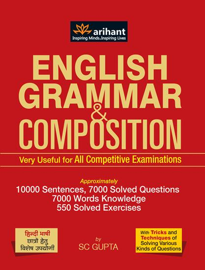 English grammar and composition for all competitive examinations.
