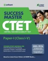 Success Master Ctet Paper-I Class 1 to 5 2019