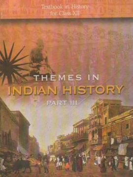 NCERT Themes In Indian History Part - III Textbook For Class 12