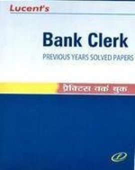 Lucent Bank Clerk Previous Years solved Papers & Practice Workbook