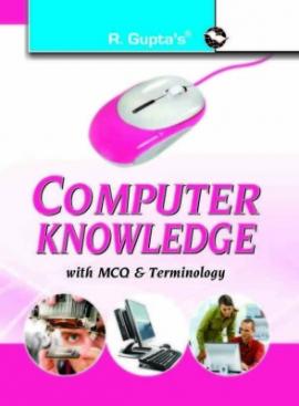 R Gupta Computer Knowledge with MCQ & Terminology