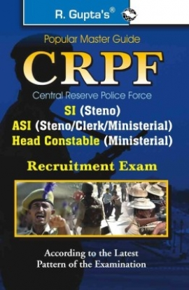 R.GUPTA CRPF SI ASI (STENO/CLERK/HEAD CONSTABLE MINISTERIAL ) EXAM GUIDE