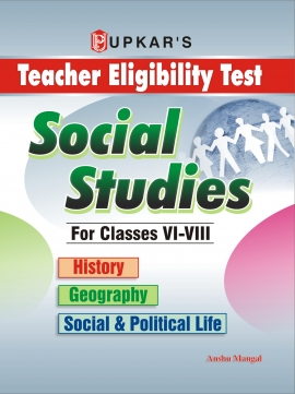 Upkar Social Studies For Class 6 To 8 (History, Geography,Social & PoliticalLife )