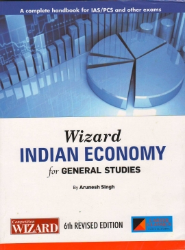WIZARD INDIAN ECONOMY FOR GENERAL STUDIES (E)