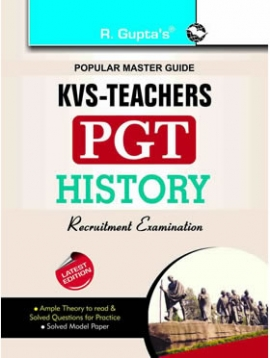 R Gupta  KVS: Teachers (PGT): History Guide