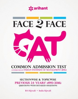 Arihant Face To Face CAT Common Admission Test Previous 24years (1993-2016)