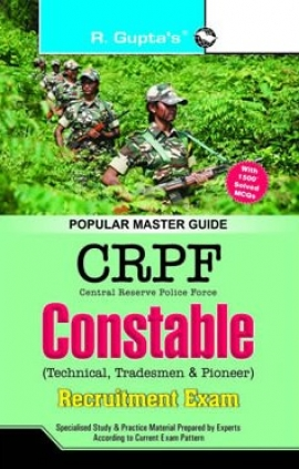 CRPF: Constable (Technician/Tradesman/Pioneer) Exam Guide