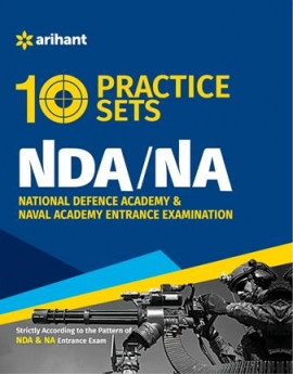 Arihant 10 Practice Sets NDA & NA Entrance Exam